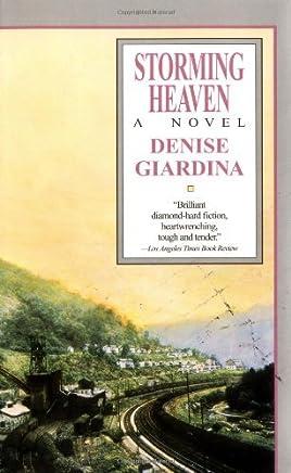 Storming Heaven by Denise Giardina (1988-05-12)