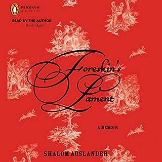 Foreskin's Lament audiobook cover art