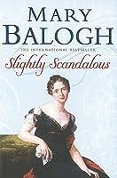 Slightly Scandalous: Number 5 in series (Bedwyn Series)