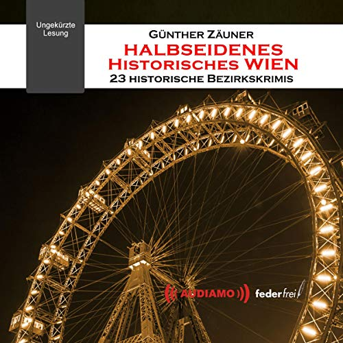 Halbseidenes historisches Wien Titelbild
