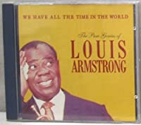 We Have All The Time In The World - Louis Armstrong CD