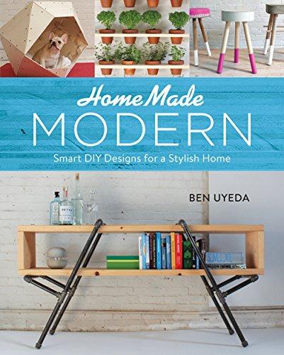 HomeMade Modern: Smart DIY Designs for a Stylish Home (English Edition)