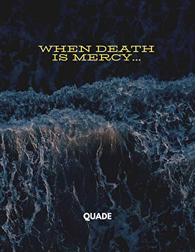 When Death Is Mercy (English Edition)