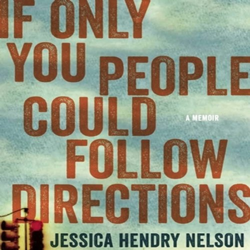 If Only You People Could Follow Directions audiobook cover art