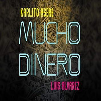 Mucho Dinero (feat. Luis Alvarez)