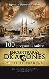 100 preguntas sobre Encontrarás Dragones (Palabra Hoy)