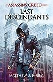 An Assassin's Creed series  Last descendants, Tome 01 : Last descendants (French Edition)