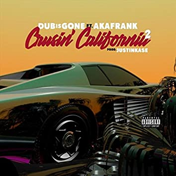 Cruisin California 2 (feat. Akafrank)