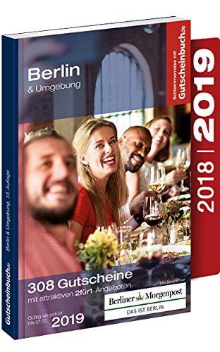 Gutscheinbuch Berlin & Umgebung 2018/19 13. Auflage – gültig ab sofort bis 01.12.2019 | Exklusive Gutscheine für Gastronomie, Wellness, Shopping und vieles mehr.