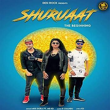 Shuruaat (feat. MD, KD)