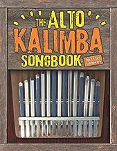 The Alto Kalimba Songbook: 50 Easy Classics for Alto Kalimba in G (15 keys)