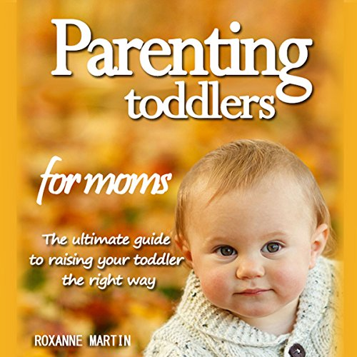 Parenting Toddlers for Moms Titelbild