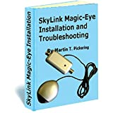 SkyLink Magic Eye Installation and troubleshooting (English Edition)
