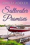 Saltwater Promises (Westcott Bay Novel Book 7)