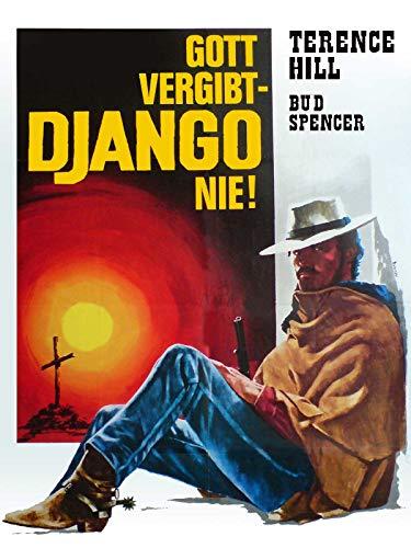 Gott vergibt, Django nie!