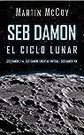 Seb Damon. El ciclo lunar par McCoy