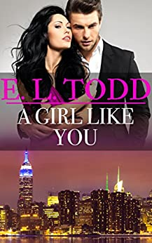 A Girl Like You (Forever and Ever #36) by [E. L. Todd]
