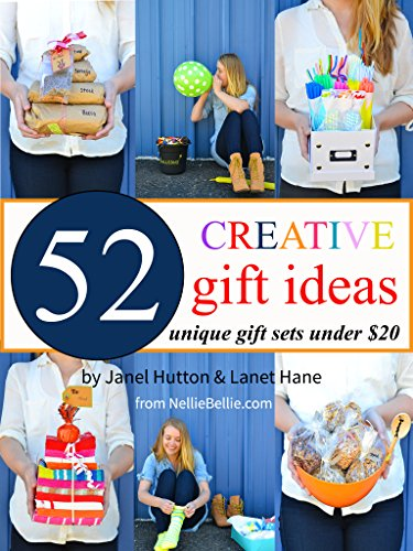 Creative Gift Ideas: 52 Unique Gift Sets for Under $20.00 (English Edition)