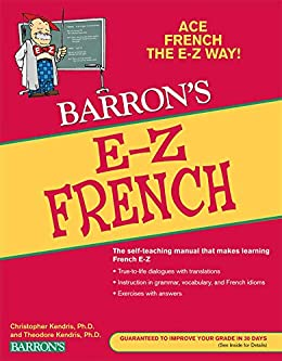 E-Z French (Barron's Easy Way) (French Edition) by [Theodore Kendris, Christopher Kendris]