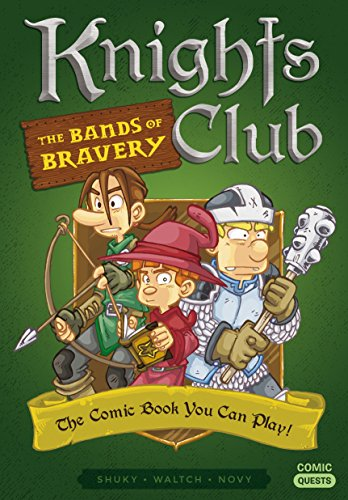 Knights Club: The Bands of Bravery: The Comic Book You Can...