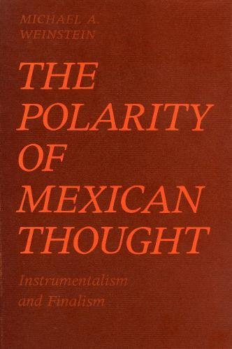 The Polarity of Mexican Thought