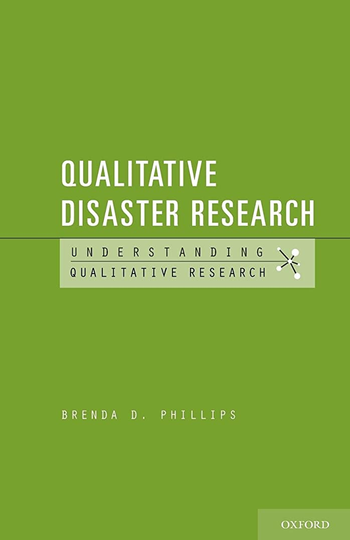 修正フレアいつかQualitative Disaster Research (Understanding Qualitative Research)