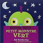 Bonne nuit, petit monstre vert d'Ed Emberley