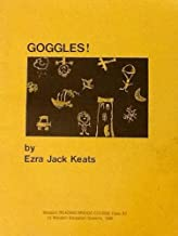 Goggles! Wasatch Reading Bridge Course Class Kit for Goggles By Ezra Jack Keats (Wasatch Reading Bridge Course)