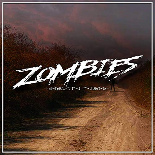 Zombies Znn [Explicit]