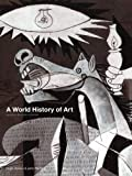 A World History of Art: Revised 7th edition - John Fleming