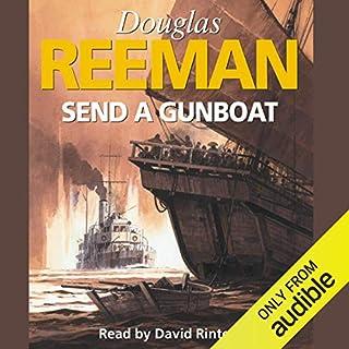Send a Gunboat                   Autor:                                                                                                                                 Douglas Reeman                               Sprecher:                                                                                                                                 David Rintoul                      Spieldauer: 9 Std. und 8 Min.     Noch nicht bewertet     Gesamt 0,0
