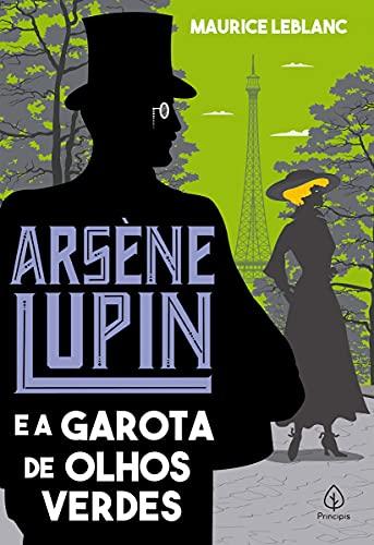 Arsène Lupin e a garota de olhos verdes