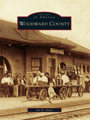 Woodward County (Images of America) (English Edition)
