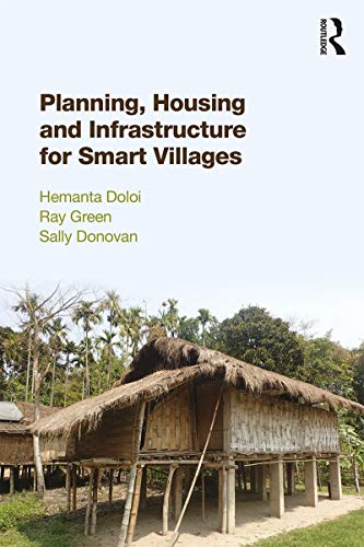 Planning, Housing and Infrastructure for Smart Villages (English Edition)