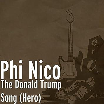 The Donald Trump Song (Hero)