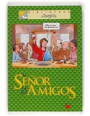 El Señor De Los Amigos: 4 (Biblioteca Cortés)