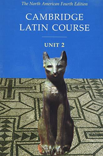 Cambridge Latin Course, Unit 2: The North American, 4th...