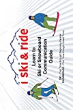I Ski and Ride: Learn to Ski or Snowboard Pocket Communication Guide...