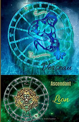 Verseau ascendant Lion: carnet personnel à remplir   signe astrologique   100 pages   Format 5,5 X 8,5 Po (environ 13 x 20 cm)