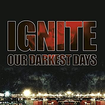 Our Darkest Days