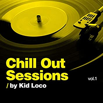 Chill Out Sessions, Vol. 1 (by Kid Loco)