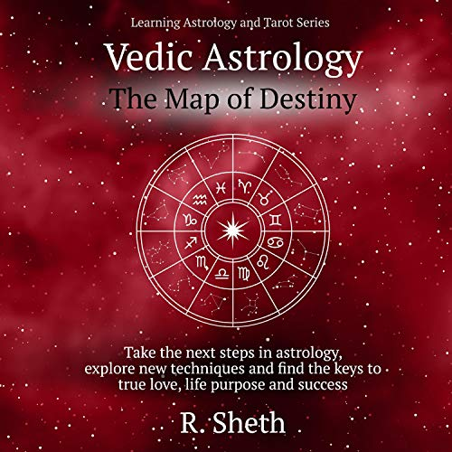 Vedic Astrology: The Map of Destiny cover art
