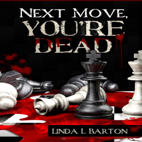 Next Move, You're Dead audiobook cover art