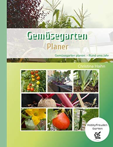 Gemüsegarten Planer - Hobbyfreuden Garten