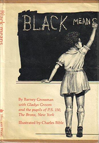 Black Means ...