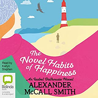 The Novel Habits of Happiness: Isabel Dalhousie, Book 10 cover art