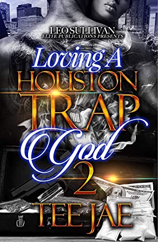 Loving A Houston Trapgod 2 (English Edition)