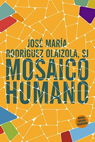 Mosaico humano (Nueva Edición ampliada): 340 (Pozo de Siquen)