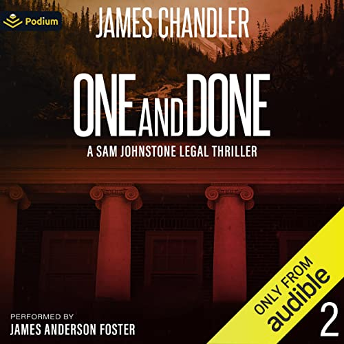 One and Done Audiobook By James Chandler cover art