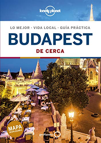 Budapest De cerca 1 (Guías De cerca Lonely Planet)